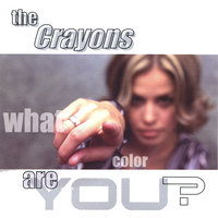 What Color Are You? — The Crayons