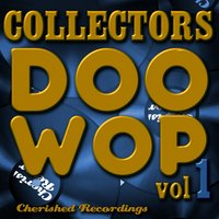 Collectors Doo Wop, Vol. 1 — The Charts