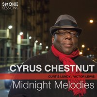 Midnight Melodies — Cyrus Chestnut