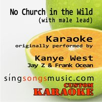 No Church in the Wild (With Male Lead) — Custom Karaoke