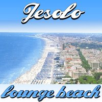 Jesolo Lounge Beach — сборник