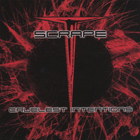 Cruelest Intentions — Scrape