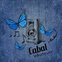 Whatever — Cabal
