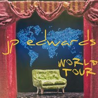 World Tour — J.P. Edwards