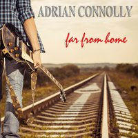 Far from Home — Adrian Connolly
