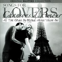 Songs For Lovers - Chansons D'Amour Volume 1 — сборник