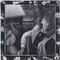 The Lamp Sessions — Joe West