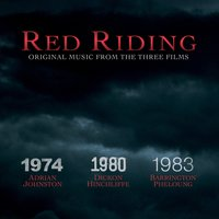 Red Riding - Music from the Three Films — сборник
