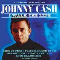 I Walk The Line — Johnny Cash
