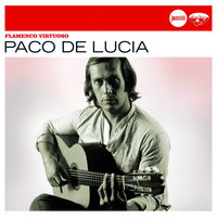 Flamenco Virtuoso (Jazz Club) — Paco de Lucía