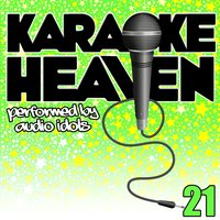 Karaoke Heaven, Vol. 21 — Audio Idols