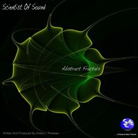 Abstract Fractals — Scientist Of Sound