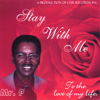 Stay With Me — Mr. P