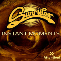 Instant Moments — Sunrider
