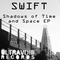 Shadows of Time and Space EP — Swift