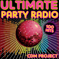 Ultimate Party Radio - 100 Tracks — CDM Project