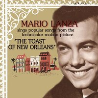 The Toast of New Orleans — Mario Lanza