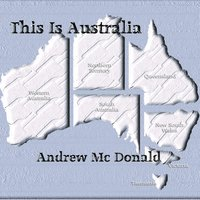 This Is Australia — Andrew MC Donald