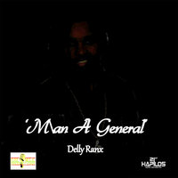 Man a General - Single — Delly Ranx