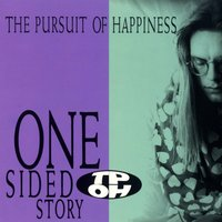 One Sided Story — Pursuit Of Happiness