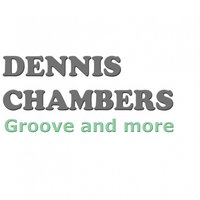 Groove and More — Dennis Chambers