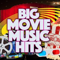 Big Movie Music Hits — саундтрек
