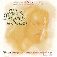 He's the Reason for the Season — Dana Glover, Ann Bailey, Cole Young, Kirk Henderson, Jeni Roller, Mark Pogue