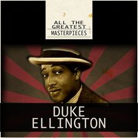 All the Greatest Masterpieces — Duke Ellington
