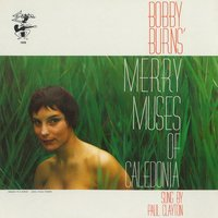 Bobby Burns' Merry Musus Of Caledonia — Paul Clayton