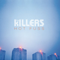 Hot Fuss — The Killers