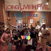 Going Live in Five With Ingrid Woode & the Woode Tribe Orchestra — Ingrid Woode