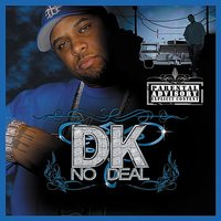 F@#k Yo Label Sue Me — DK No Deal