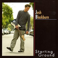 Starting Ground — Josh Blackburn