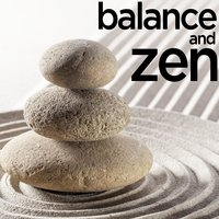 Balance and Zen - Music for Yoga, Relaxation, Renewal, Meditation, And Peace of Mind — Yoga