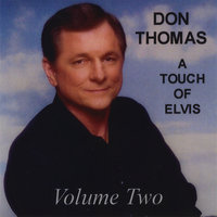 A Touch Of Elvis - Volume Two — Don Thomas