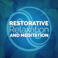 Restorative Relaxation and Meditation — Japanese Relaxation and Meditation