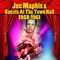 Joe Maphis & Guests At The Town Hall 1958-1961 — сборник