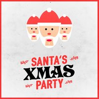 Santa's Xmas Party — Christmas Party, Santa Clause, Musica de Navidad, Christmas Party|Musica de Navidad|Santa Clause