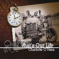 That's Our Life — Charlotte O'Hara
