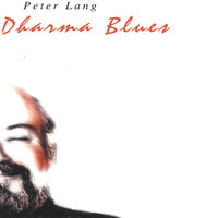 Dharma Blues — Peter Lang