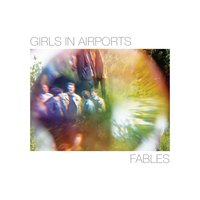 Fables — Girls In Airports