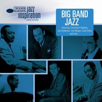 Jazz Inspiration: Big Band Jazz — сборник