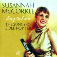 Easy To Love: The Songs Of Cole Porter — Susannah McCorkle