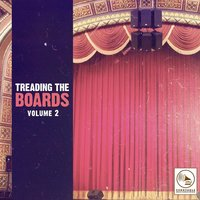 Treading the Boards, Vol. 2 — сборник