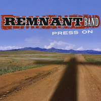Press On — Remnant Band