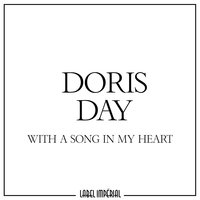 With a Song in My Heart — Doris Day
