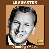 Thinking of You: The Definitive Baxter Collection — Les Baxter