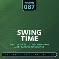 Swing Time - The Encyclopedia of Jazz, Vol. 87 — сборник