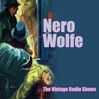 The Vintage Radio Shows — Nero Wolfe