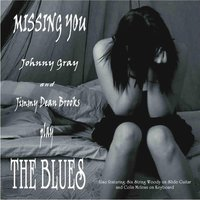 Missing You — Johnny Gray & Jimmy Dean